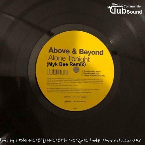 Above Amp Beyond Alone Tonight Myk Bee Mix 일렉 클럽사운드