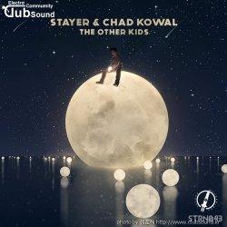 성훈씌 Upload -->> Stayer & Chad Kowal - The Other Kids (Original Mix) + @