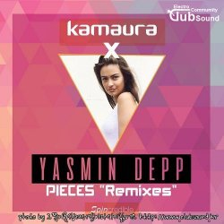 Kamaura x Yasmin Depp - Pieces (Tommy Mc Remix)