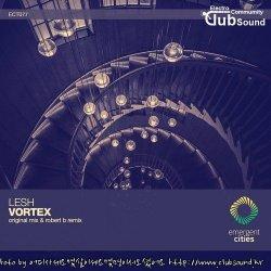 Lesh - Vortex (Robert B Remix)