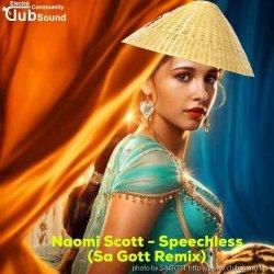Naomi Scott - Speechless (Sa Gott Remix)