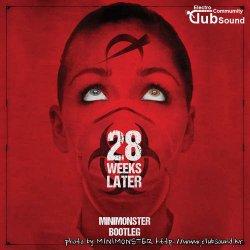 28 Weeks Later OST (MINIMONSTER Bootleg)