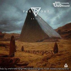 Far Out - Origin (Original Mix)