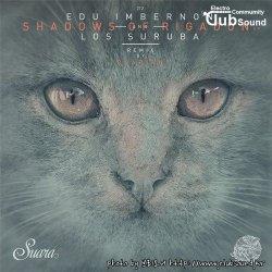 Edu Imbernon, Los Suruba - Shadows Of Rigadon (Original Mix)