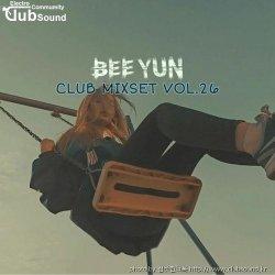 Bee Yun CLUB MIXSET vol.26 Techno X Bounce