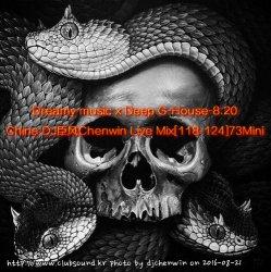 Dreamy Music x Deep G-House-8.20 - DJ Chenwin Live Mix [118-124] 73Mini