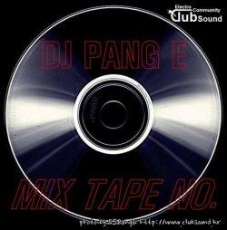 Pang E - MIX TAPE NO. 25 / 이십오번  믹스테잎 출발 하겠습니다.
