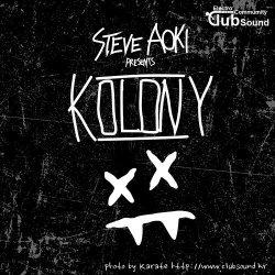 Steve Aoki feat. ILoveMakonnen & Bok Nero - Kolony Anthem (Original Mix)