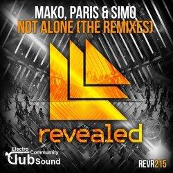 Mako, Paris & Simo - Not Alone (Tom & Jame Remix)