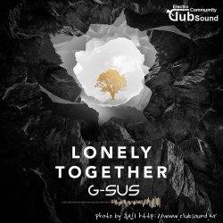 Avicii feat. Rita Ora - Lonely Together (G-Sus Festival Bootleg)