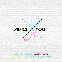 Avicii - X You, Feeling Good