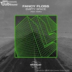 성훈씌 Upload -->> Fancy Floss feat. Marc - Empty Space (Extended Mix) + @