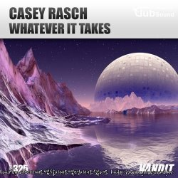 Casey Rasch - Whatever It Takes (Extended)