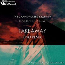 Takeaway (Lino Remix)