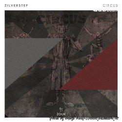 Zilverstep - Circus (Extended Mix)