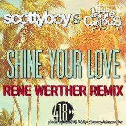 퓨쳐한 사운드 !! Scotty Boy & Lizzie Curious - Shine Your Love (Rene Werther Remix)
