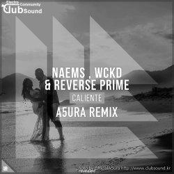 Naems, WCKD, Reverse Prime - Caliente (A5ura Psytrance Remix) #Freedownload