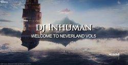 ★★Neverland by DJ 1NHUMAN Vol5 불금을 날려버려★★