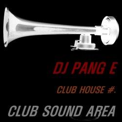 2019년/핫한 클럽하우스 음악/ DJ PANG E CLUB HOUSE #.1