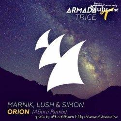 Marnik, Lush & Simon - Orion (A5ura 2K19 Remix)