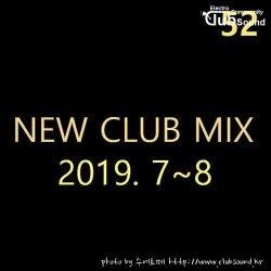 최신 클럽 음악 (LIVE MIX) 2019.7~8