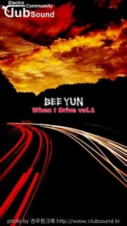BeeYun - When I Drive vol.1