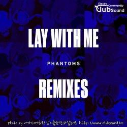 Phantoms feat. Vanessa Hudgens - Lay With Me (Satin Jackets Remix)