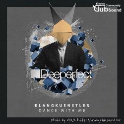 Klangkuenstler - Dance With Me (Original Mix)