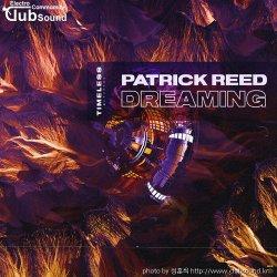 성훈씌 Upload -->> Patrick Reed - Dreaming (Extended Mix) + @
