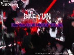 Bee Yun CLUB MIXSET vol.32