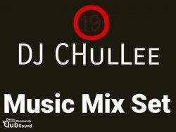 DJ CHulLee - 19X Music Mix Set