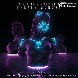 Tom Reason & Burlyaev - Freaky Monday (Extended)