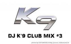 → DJK'9CLUB MIX#3←