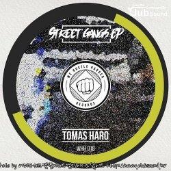 Tomas Haro - Street Gangs (Original Mix)