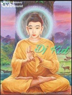 DJ KID _ Buddhism