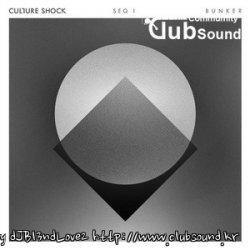 CULTURE SHOCK – BUNKER (ORIGINAL MIX)