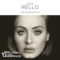 Adele - Hello (Ferry & Noke Bootleg)