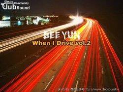 BeeYun - When I Drive vol.2
