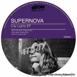 Supernova - Rock The Disco (Original Mix)