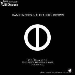 Hampenberg, Alexander Brown , Busta Rhymes, Shonie - You're A Star (MH 2019 Remix)+13