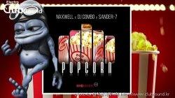 (+14) NaxwellFt. Dj Combo & Sander-7 - Popcorn (Club Extended Mix)
